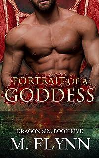 Portrait of A Goddess: Dragon Sin #5 (Dragon Shifter Romance)