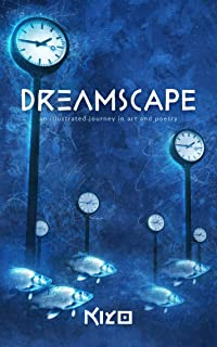 Dreamscape: An Illustrated Journey in Art and Poetry (English Edition)
