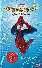 Marvel Spider-Man - Homecoming: Das Buch zum Film ab 10 Jahren (Die Marvel-Filmbuch-Reihe 6) (German Edition)