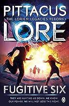 Fugitive Six: Lorien Legacies Reborn (English Edition)