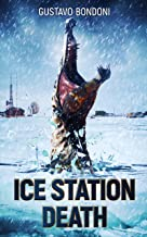 Ice Station Death
