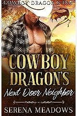 Cowboy Dragon's Next Door Neighbor: (Cowboy Dragon's Inn) Kindle Edition