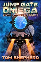 Jump Gate Omega (Star Lawyers Book 1) Kindle Edition