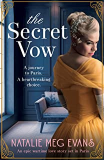 The Secret Vow: An epic wartime love story set in Paris