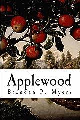 Applewood - A Vampire Novel Kindle Edition