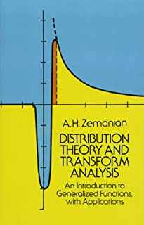 Distribution Theory and Transform Analysis: An Introduction to Generalized Functions, with Applications