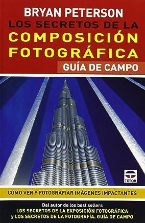 Los secretos de la composición fotográfica