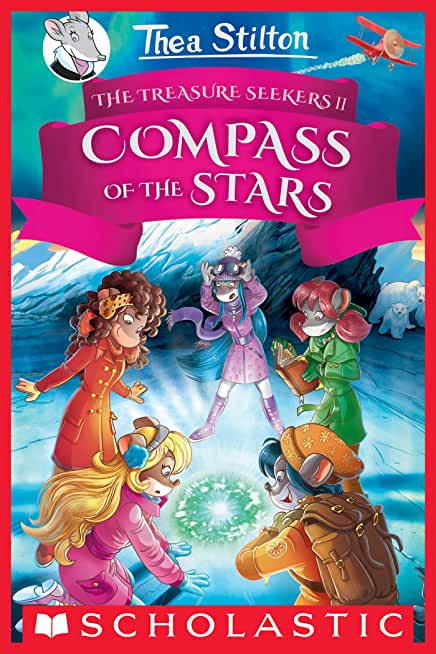 The Compass of the Stars (Thea Stilton and the Treasure Seekers #2) (English Edition)