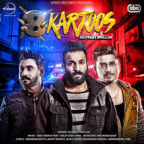 8 Kartoos by Dilpreet Dhillon with Desi Crew on Amazon Music