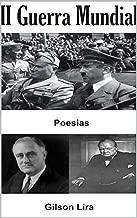 A SEGUNDA GUERRA MUNDIAL: A HISTÓRIA EM VERSOS - VOL. III (Portuguese Edition)