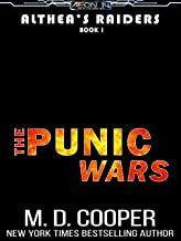 The Punic War - An Epic Science Fiction Action Adventure (Aeon 14: Althea's Raiders Book 1) (English Edition)