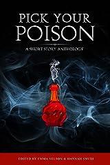 Pick Your Poison Kindle Edition
