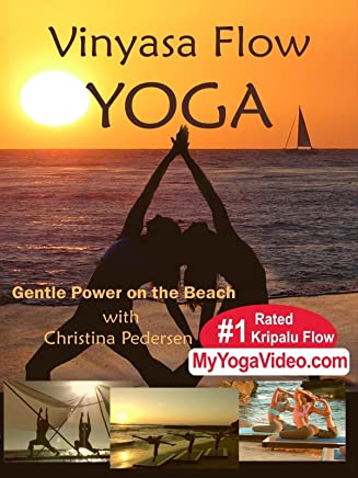 Vinyasa Flow Yoga, Gentle Power on the Beach, Intermediate & Advanced, a ***Practice Video***