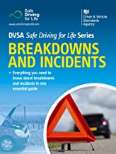 Breakdowns and Incidents: DVSA Safe Driving for Life Series