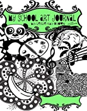 My School Art Journal (School Art Journals) (Volume 1)