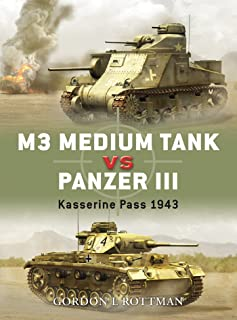 M3 Medium Tank vs Panzer III: Kasserine Pass 1943 (Duel Book 10) (English Edition)