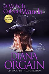 A Witch Called Wanda: (A Paranormal Cozy Mystery) (An iWitch Mystery Book 1) Kindle Edition