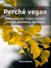 Perché vegan (Italian Edition)