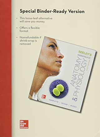 Loose Leaf Version of Seeley's Essentials of Anatomy & Physiology with Connect Access Card