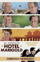 El exótico hotel Marigold (Ficcion) (Spanish Edition)