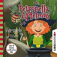 Hexenschnupfen / Fürchten sich Heckenschrate? / Der größte Wichtel der Welt: Petronella Apfelmus. Hörspiele zur TV-Serie 7