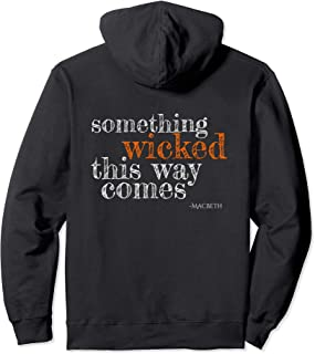 Something Wicked This Way Comes Shakespeare Halloween Pullover Hoodie