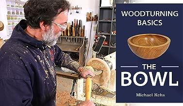Woodturning Basics: The Bowl
