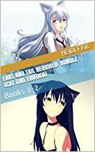 Ears and Tail Required: Bundle (Cat Girl Erotica): Books 1-2