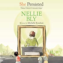 She Persisted: Nellie Bly