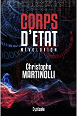 Corps d'État · La France en dictature · Tome 3: Révolution · Thriller d'Anticipation Young Adult Format Kindle