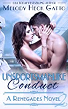 Unsportsmanlike Conduct: Renegades 2 (The Renegades Series)