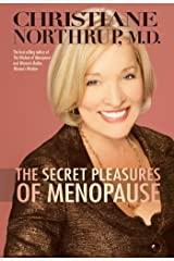 The Secret Pleasures of Menopause (English Edition) Format Kindle