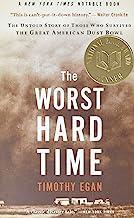 The Worst Hard Time: The Untold Story of کسانی که در کاسه بزرگ گرد و غبار آمریکایی زنده مانده بودند