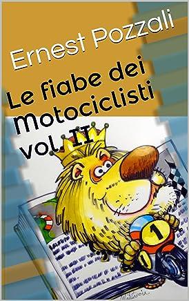 Le fiabe dei Motociclisti vol. II