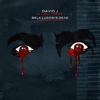Bela Lugosi's Dead (Undead Is Forever) - Single