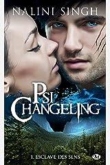 Esclave des sens: Psi-Changeling, T1 Format Kindle