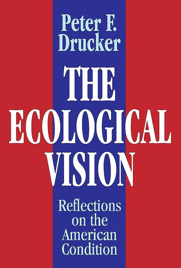 青遺伝的資格The Ecological Vision: Reflections on the American Condition (English Edition)