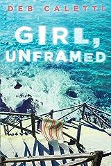 Girl, Unframed Kindle Edition