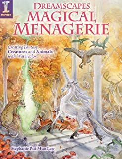Dreamscapes Magical Menagerie: Creating Fantasy Creatures and Animals with Watercolor