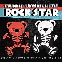 Lullaby Versions of Twenty One Pilots V2