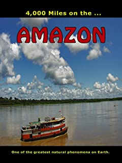 4,000 Miles on the. Amazon