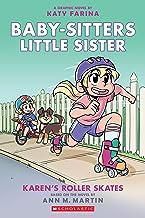 Karen's Roller Skates (Baby-sitters Little Sister Graphic Novel #2): A Graphix Book (Baby-Sitters Little Sister Graphix)