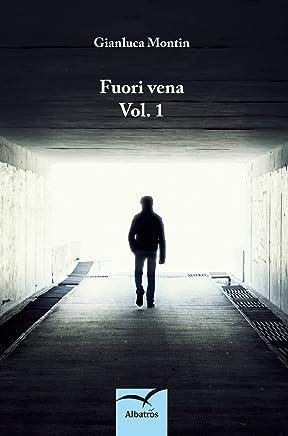 Fuori vena Vol. 1