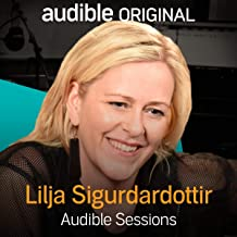 Lilja Sigurdardottir: Audible Sessions: FREE Exclusive Interview