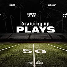 Drawing Up Plays [Explicit]