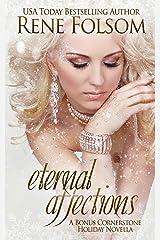 Eternal Affections: A Bonus Cornerstone Holiday Novella Kindle Edition