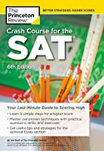 Crash Course for the SAT, 6th Edition: Your Last-Minute Guide to Scoring High (College Test Preparation)