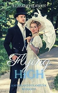 Flying High: A Scotland Steampunk Romance (English Edition)