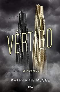 Vértigo / The Dazzling Heights (El Piso Mil) (Spanish Edition)