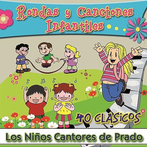 Rondas y Canciones Infantiles, Vol. 1